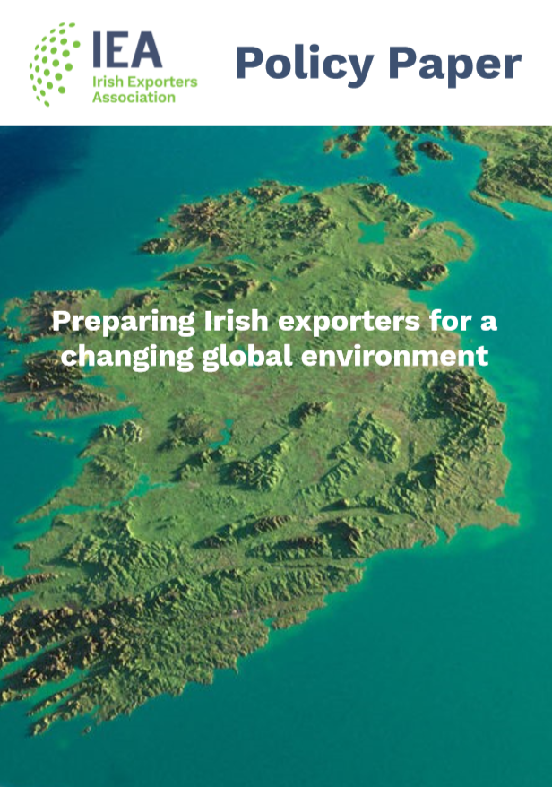 IEA Policy Paper: Preparing Irish exporters for a changing global environment