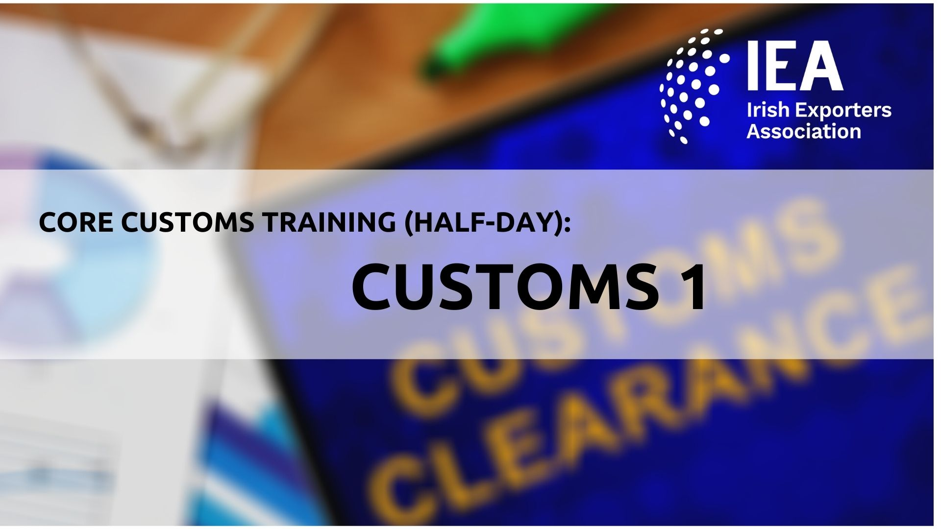 Customs 1 ( Half- Day)