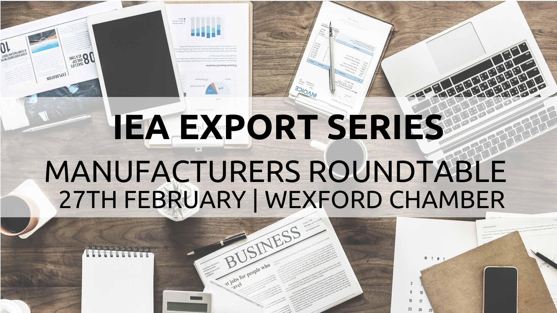 Manufacturers Roundtable – Wexford