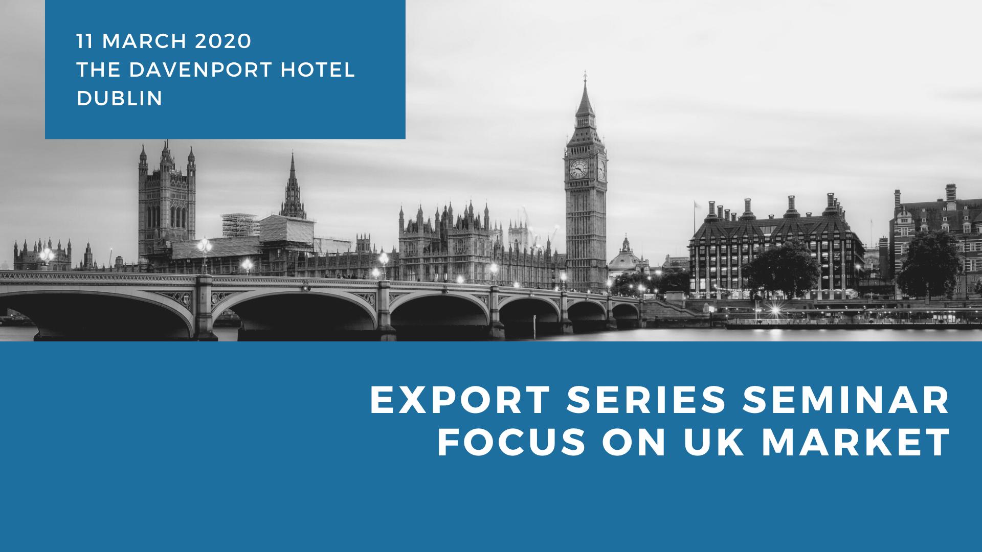 Export Series Seminar- Focus on UK Market