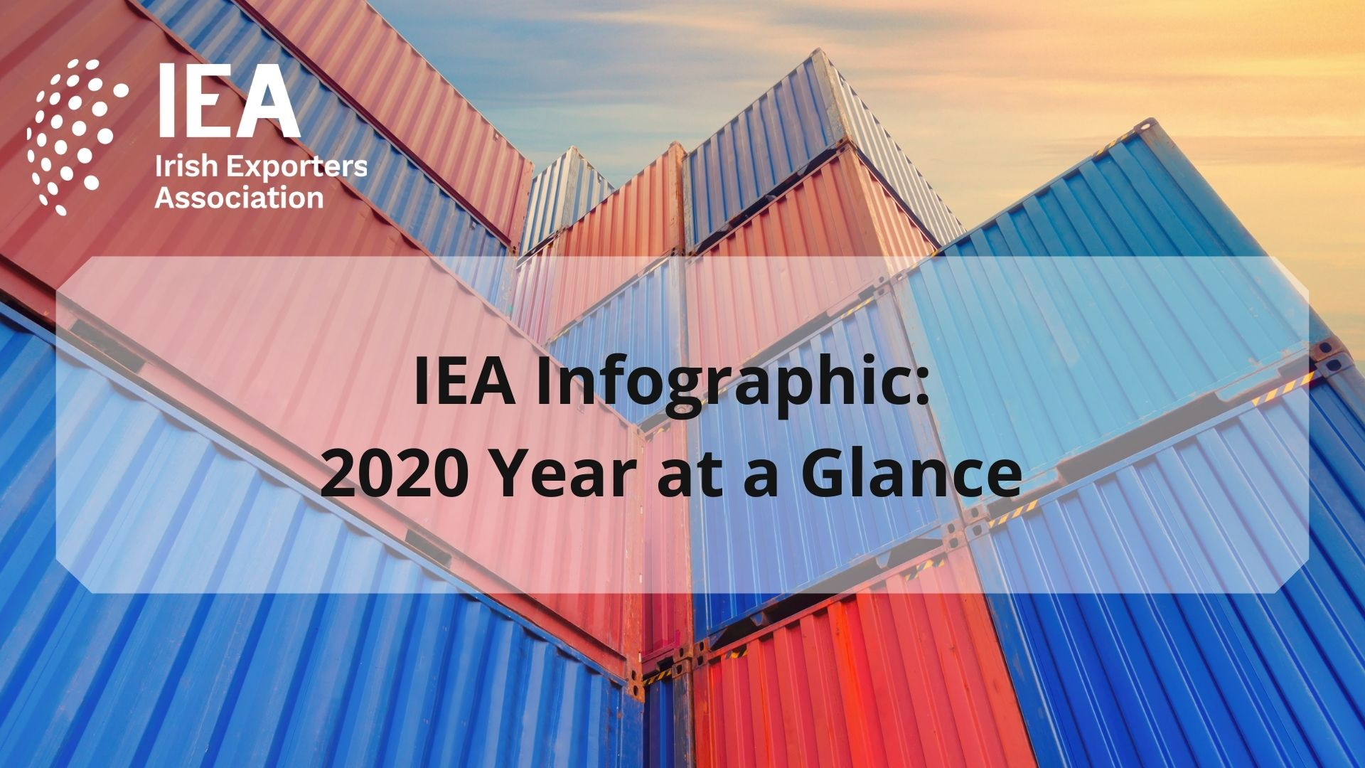 Irish Exporters Association publishes 2020 Year at a Glance graphic