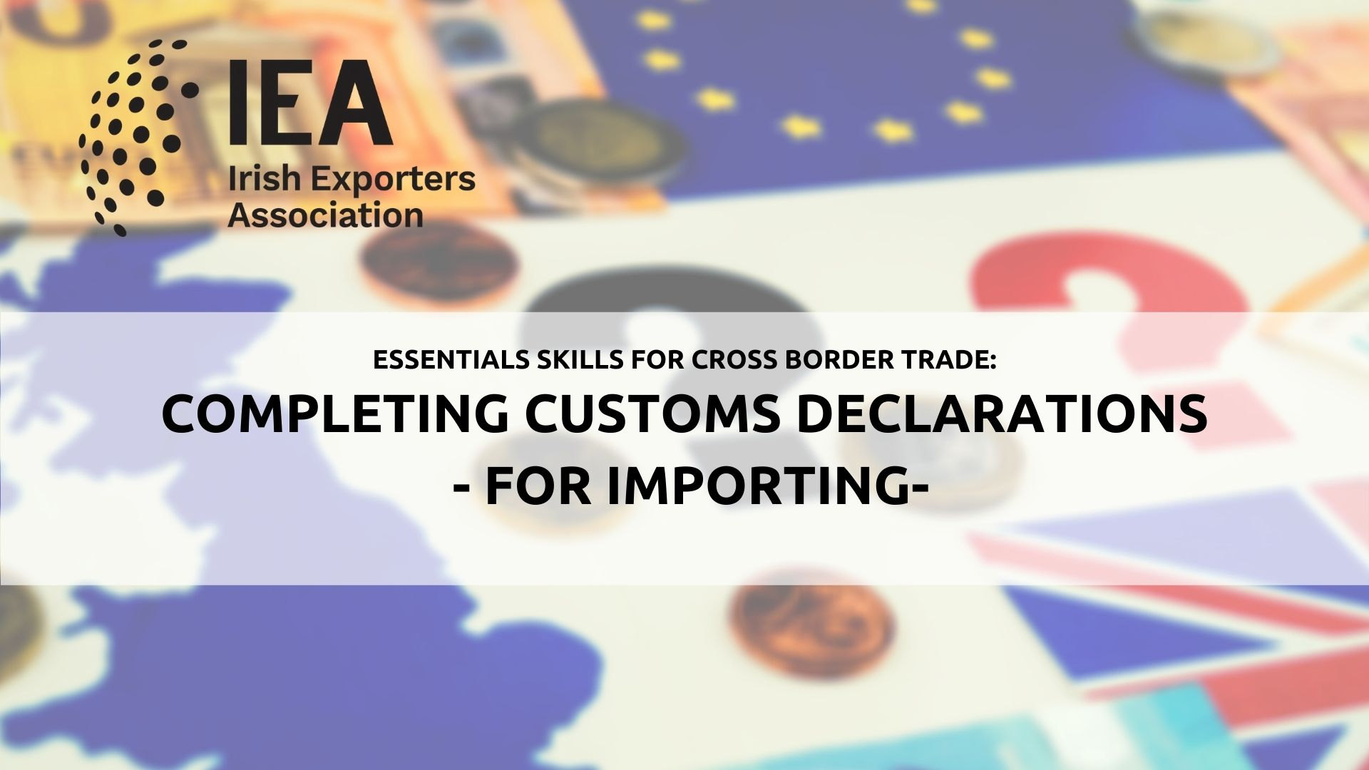 Completing Customs Declarations  (Imports)