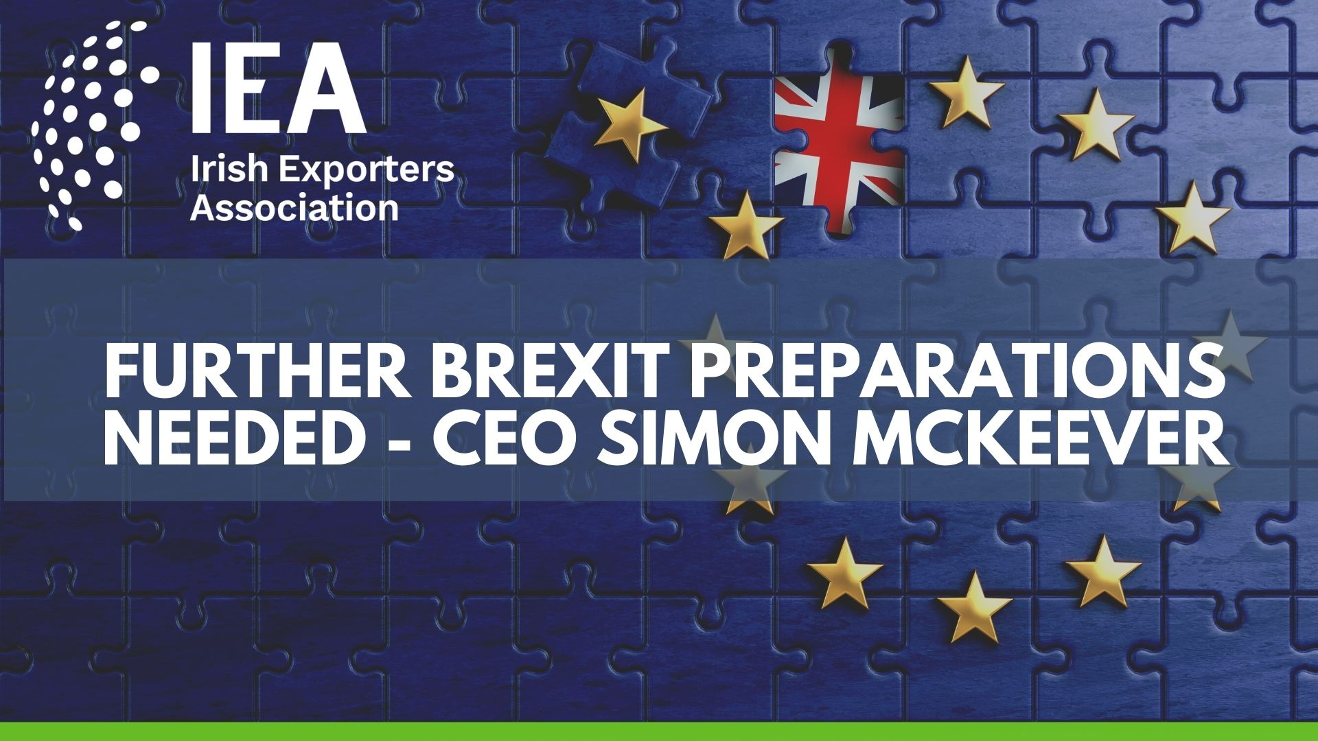 """Further Brexit preparations needed"" – Simon McKeever CEO Irish Exporters Association"